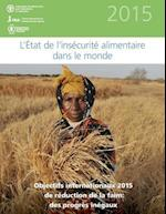 L'Etat de L'Insecurite Alimentaire Dans Le Monde 2015 af Food and Agriculture Organization of the