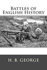 Battles of English History af Hereford Brooke George, H. B. George