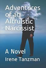 Adventures of an Altruistic Narcissist