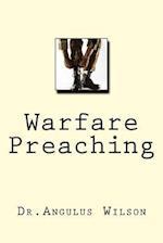 Warfare Preaching af Dr Angulus D. Wilson Phd
