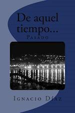 de Aquel Tiempo Pasado af Ignacio Diaz
