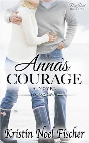 Bog, paperback Anna's Courage af Kristin Noel Fischer