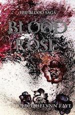 Blood Rose af Jacquelynn Faye