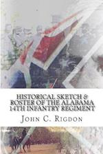 Historical Sketch & Roster of the Alabama 14th Infantry Regiment