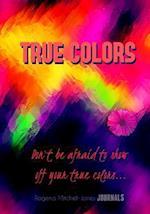True Colors - A Journal af Rogena Mitchell-Jones