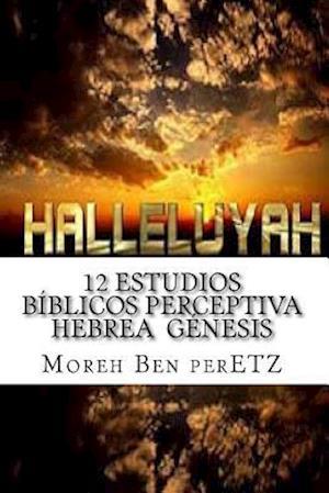 12 Estudios Biblicos Perceptiva Hebrea Genesis