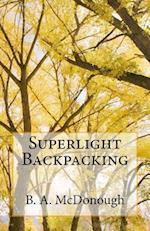 Superlight Backpacking