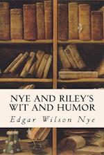 Nye and Riley's Wit and Humor af Edgar Wilson Nye