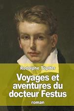 Voyages Et Aventures Du Docteur Festus