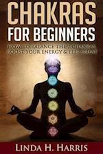 Chakras for Beginners af Linda H. Harris