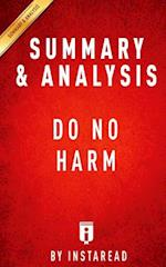 Summary & Analysis of Do No Harm