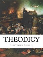 Theodicy af Gottfried Wilhelm Leibniz