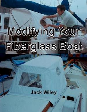Modifying Your Fiberglass Boat