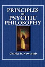 Principles of Psychic Philosophy af Charles B. Newcomb