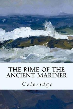 Bog, paperback The Rime of the Ancient Mariner af Samuel Taylor Coleridge