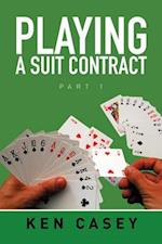 Playing a Suit Contract: Part 1