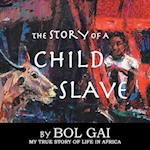 The Story of a Child Slave