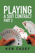 Playing a Suit Contract: Part 2