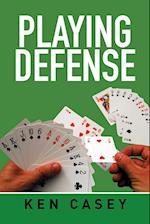 Playing Defense af Ken Casey