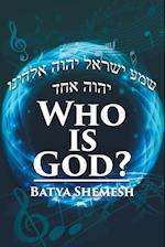 Who Is God? af Batya Shemesh