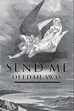 Send Me: OEEDAH AWAY af Nicola Di Matteo