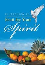 Fruit for Your Spirit