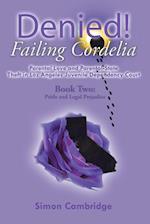 Denied! Failing Cordelia