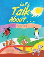 Let's Talk About . . .: Book 1