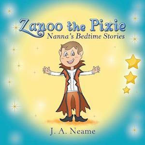 Bog, hæftet Zanoo the Pixie: Nanna's Bedtime Stories af J. a. Neame