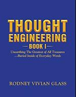 Thought Engineering: Book I