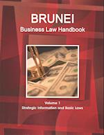 Brunei Business Law Handbook (World Business and Investment Library, nr. 1)