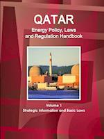 Qatar Energy Policy, Laws and Regulations Handbook (World Business and Investment Library, nr. 1)