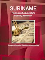 Suriname Fishing and Aquaculture Industry Handbook af USA International Business Publications