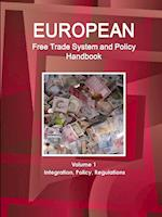 European Free Trade System and Policy Handbook af USA International Business Publications