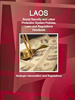 Laos Social Security and Labor Protection System, Policies, Laws and Regulations Handbook