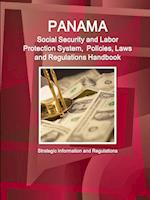 Panama Social Security System, Policies, Laws and Regulations Handbook af USA International Business Publications