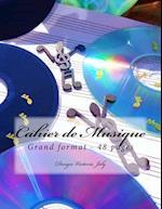 Cahier de Musique Grand Format 48 Pages