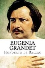 Eugenia Grandet af Honorato De Balzac