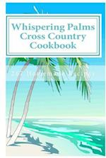 Whispering Palms Cross Country Cookbook af Carol Mennig