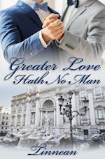 Greater Love Hath No Man af Tinnean