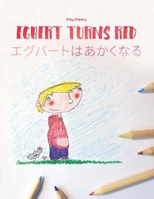 Egbert Turns Red/Egguberuto Wa Akakunaru
