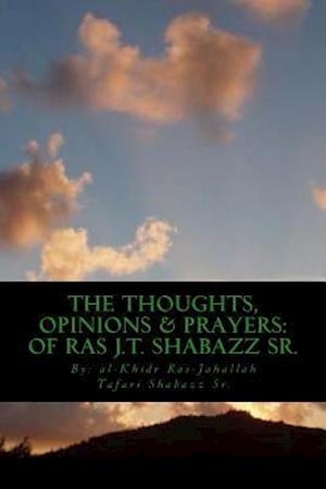 The Thoughts, Opinions & Prayers