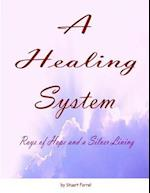 A Healing System - 10th Edition