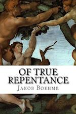 Of True Repentance af Jakob Boehme