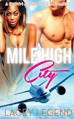 Mile High City af Lacey Legend