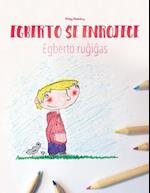 Egberto Se Enrojece/Egberto Rugigas