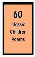 60 Classic Children Poems af Eric Martin