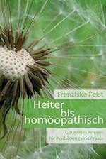 Heiter Bis Homoopathisch af Franziska Feist