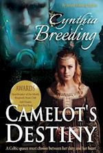 Camelot's Destiny af Cynthia Breeding