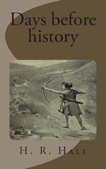 Days Before History af H. R. Hall